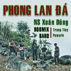 Phong Lan Đá (Single) - Powerk, Trang Tiny, NS Xuân Dũng