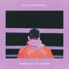 Midnight In Lisbon - Richie Campbell