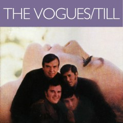 Till - The Vogues