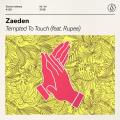 Tempted To Touch (Single) - Zaeden