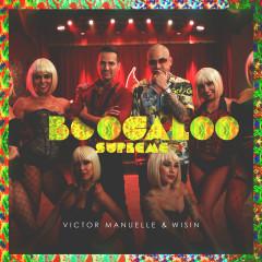 Boogaloo Supreme - Víctor Manuelle, Wisin