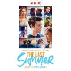 The Last Summer (Music From The Netflix Film)