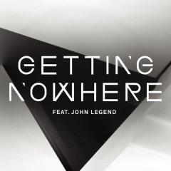 Getting Nowhere - Magnetic Man, John Legend