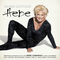As Mais Gostosas Da Hebe - Hebe Camargo