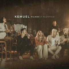 Filhos Acústico - Kemuel