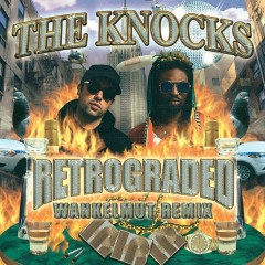 Retrograded (Wankelmut Remix) - The Knocks