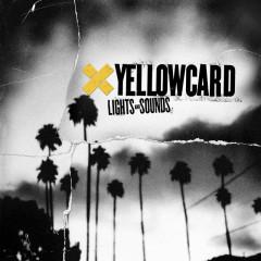 Lights And Sounds - Yellowcard