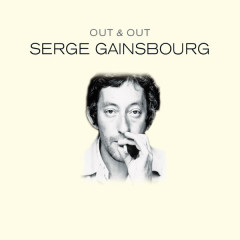 Out & Out Serge Gainsbourg - Various Artists