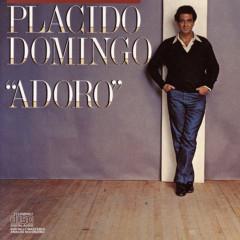 Adoro - Placido Domingo