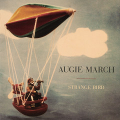 Strange Bird - Augie March