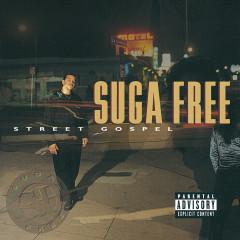 Street Gospel - Suga Free