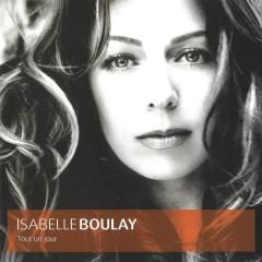 Tout un jour - Isabelle Boulay