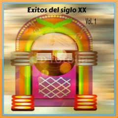 Éxitos del Siglo XX Vol. 1 - Spain, Various Artists