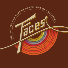 1970-1975: You Can Make Me Dance, Sing or Anything - Faces