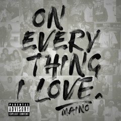 On Everything I Love - Maino