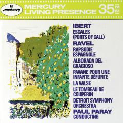 Ibert: Escales / Ravel: Rapsodie Espagnole; La valse; Le Tombeau de Couperin etc. - Detroit Symphony Orchestra, Paul Paray