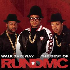 Walk This Way - The Best Of - Run DMC