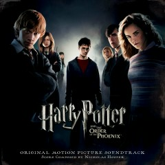 Harry Potter And The Order Of The Phoenix (Original Motion Picture Soundtrack) - Various Artists