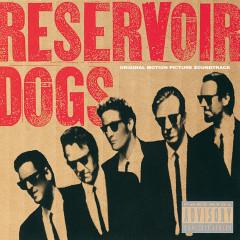 Reservoir Dogs (Original Motion Picture Soundtrack) - Various Artists
