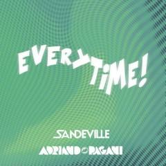 Everytime - DJ Adriano Pagani, Sandeville