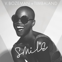 Smile - V. Bozeman, Timbaland