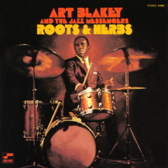 Roots And Herbs - Art Blakey & The Jazz Messengers