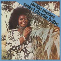Sweet Charlie Babe - Jackie Moore