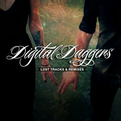 Lost Tracks & Remixes - Digital Daggers