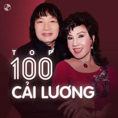 Top 100 Cải Lương Hay Nhất - Various Artists