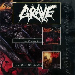You'll Never See../...And Here I Die...Satisfied - EP - Grave