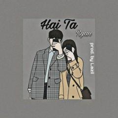 Hai Ta (Single) - RYAN