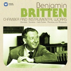 Britten: Chamber & Instrumental Works - Various Artists
