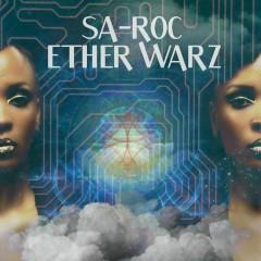 Ether Warz - Sa-Roc