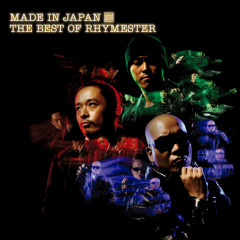 Made In Japan THE BEST OF RHYMESTER - RHYMESTER