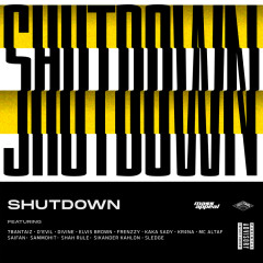 SHUTDOWN - Mass Appeal, Gully Gang, Divine