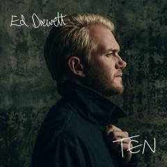 Ten - Ed Drewett