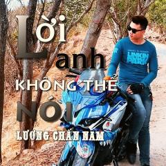 Lời Anh Không Thể Nói (Single) - Lương Chấn Nam