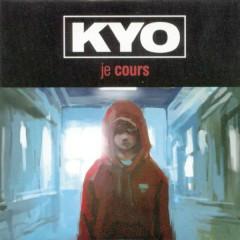 Je cours (Remixes) - Kyo