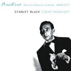Cuban Moonlight - Stanley Black