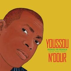 Rokku Mi Rokka (Give and Take) - Youssou N'Dour