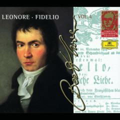 Beethoven: Leonore; Fidelio - Orchestre Révolutionnaire et Romantique, John Eliot Gardiner, Wiener Philharmoniker, Leonard Bernstein, Claudio Abbado