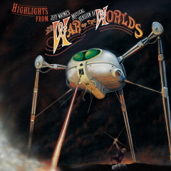Highlights from Jeff Wayne's Musical Version of The War of The Worlds - Jeff Wayne