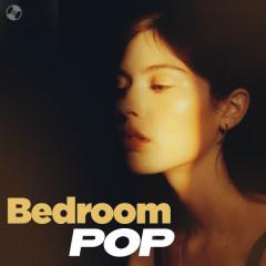 Bedroom Pop - Clairo, Gracie Abrams, keshi, Powfu