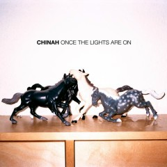 Once The Lights Are On - CHINAH