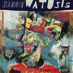 Kings of Noise - Slammin' Watusis
