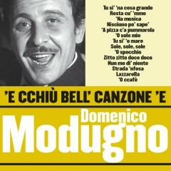'E cchìu bell' canzone 'e Domenico Modugno - Domenico Modugno