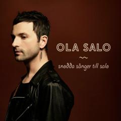 Snodda sånger till Salo - Ola Salo
