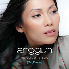 The Good is Back (The Remixes) - Anggun