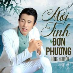 Mối Tình Đơn Phương (Single) - Nguyễn Đông