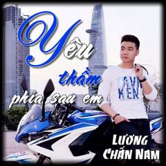 Yêu Thầm Phía Sau Em (Single) - Lương Chấn Nam